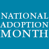 Celebrating National Adoption Month